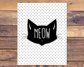Meow - Cat Print - Printable - Nursery Wall Decor - Instant Download - 8x10