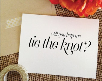 Will you help me tie the knot card for bridesmaid, maid of honor, matron of honor, flower girl (sophisticated)