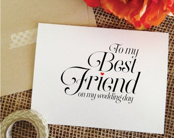 To my best friend on my wedding day