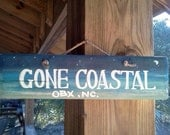 "Rustic "" Gone Coastal     OBX,NC""  Handmade, Handpainted, Wooden Sign (Beach Salty Decor)"