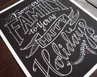 From Our Family to Yours Happy Holidays - Hand Drawn Lettering Print