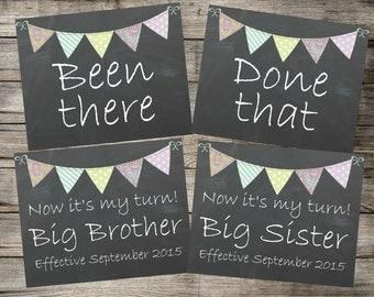 Chalkboard Pregnancy Announcement - Been there, Done that, my turn - Big Brother & Big Sister - Printable Photo Prop -