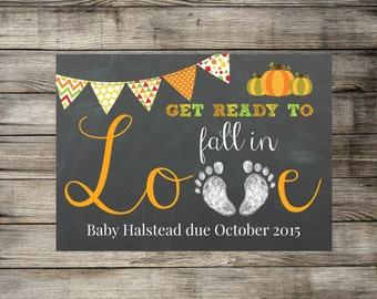 Printable Pregnancy Announcement - Get Ready To Fall In Love - Fall / Autumn Photo Prop - Chalkboard Card / Photo Prop - DIGITAL JPEG file