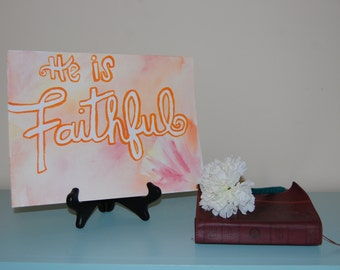 "He is Faithful: Watercolor Print, 9"" X 12"""