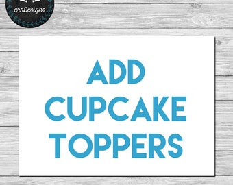 Add Cupcake Toppers