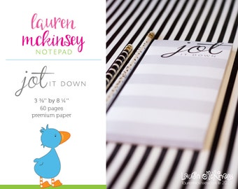 Jot It Down Notepad by Lauren McKinsey  3 3/8  x 8 1/4 inch tear off notepad 60 pages Premium Paper