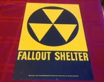 """VINTAGE 1960's ORIGINAL FALLOUT Shelter Sign Galvanized Steel 10x14"""" in great condition"""