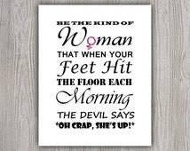 Be The Kind Of Woman Print, Womens Day Motivational Poster, Inspirational Quote Wall Art, Woman Quote Wall Decor, INSTANT DOWNLOAD