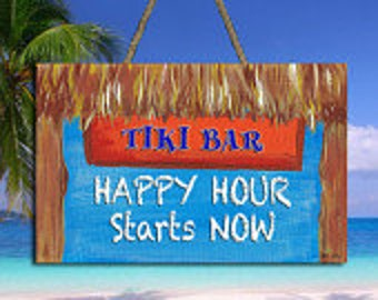 "Tiki Bar Happy Hour Starts Now Sign - 8"" x 5.5"""