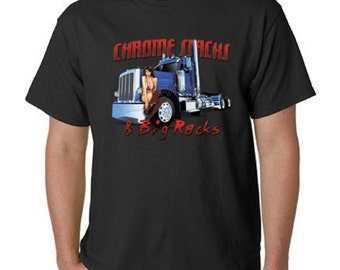 Chrome Stacks And Big Racks Trucker T-Shirt All Sizes & Colors (808)