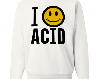 i love acid sweatshirt happy mondays smiley face acid house rave techno psychedelic