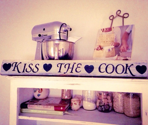 Https Etsy Com Listing 218262819 Kiss The Cook Sign Anniversary Love