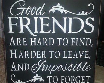 Good Friends Primitive Sign