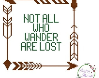 Not All Who Wander Are Lost - PDF Cross Stitch Pattern (Kits and Completed items available)