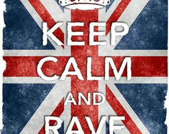 KC12 Vintage Style Union Jack Keep Calm And Rave On Funny Poster Re-Print Wall Decor A2/A3/A4