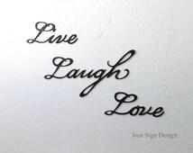 Inspirational wall art, metal phrase wall decor, metal sign, live laugh love, iron home decor, iron wall hanging,