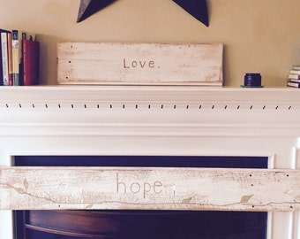 Engraved Barn wood - Hope or Love - you pick.