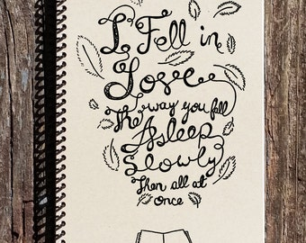 The Fault in Our Stars - Notebook - Journal - Sketchbook - I Fell in Love The Way You Fall Asleep