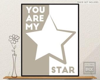 Star Wall Art, You Are My Star Art Print, StarWall  Decor, Geometric Prints, Gray Wall Art, Star Prints, You Are My Star Printable  Poster