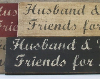 Husband and Wife Friends for Life Wooden Sign