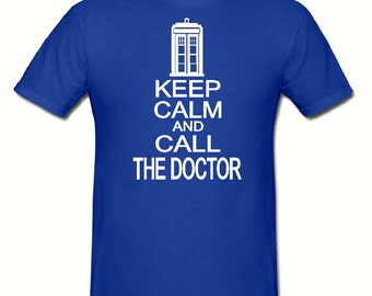 Keep calm & call the doctor t shirt,mens t shirt sizes small- 2xl,fathers day gift,dad gift