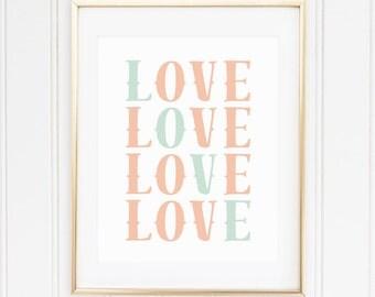 PEACH, MINT, Nursery Wall Art, Nursery Art, Nursery Decor, Nursery Quote, LOVE, Modern, Printable, Instant Download, Playroom