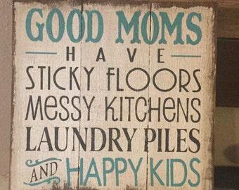 Good Moms, wood sign