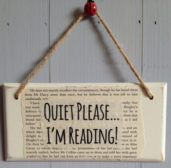 Quiet Please I'm Reading ~ Handmade Wooden Door Sign ~ Unique Gifts for Booklovers/Readers/Students/Librarians