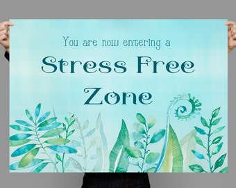 You are now entering a stress free zone Printable poster Positive Thinking Inspirational Quote Forest Printable Art Print, instant download