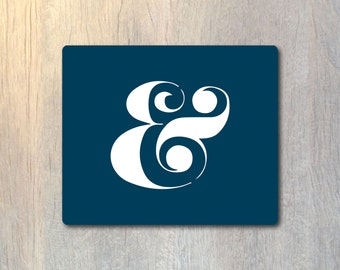 Ampersand Typography Modern Mouse Pad - Type Computer or Office Work Station Decor