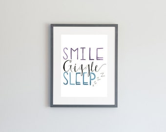 Hand Painted Watercolor Archival Giclée Print - Smile Giggle Sleep