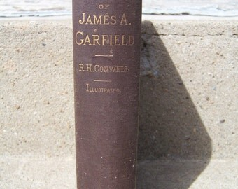 1st edition - The Life, Speeches and public service of James A. Garfield 1881