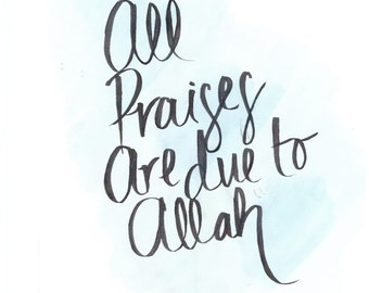 All Praises Are Due To Allah - Quran 45:36