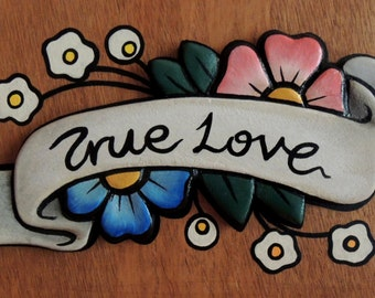 True Love Banner with Flowers, Old School