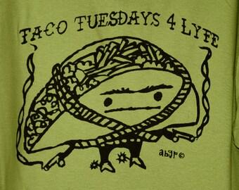 Taco Tuesday For Lyfe tshirt