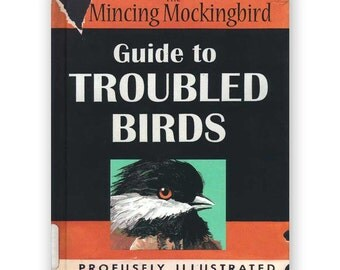 The Mincing Mockingbird Guide to Troubled Birds Book - Signed! - Bird - Humor - Gift - Signed - Stocking Stuffer