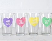 Conversation Heart pint glasses- SET OF 4 screen printed Valentine's drinking glass