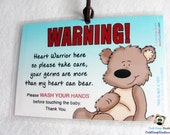 Heart Warrior CHD Wash Your Hands Before Touching the Baby Signs for Babies with Congenital Heart Defects
