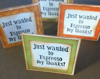 Just Want To Espresso My Thanks little card/gift tag set of 4