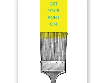 Get Your Paint On - New Home Card