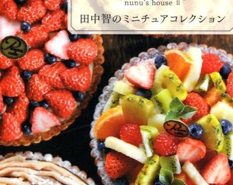 Nunu's House II Satoshi Tanaka's Miniature Clay Items Collection - Japanese Craft Book MM