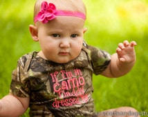 If I'm In Camo Daddy Dressed Me Realtree Baby Bodysuit