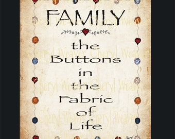 Family the buttons in the fabric of life 8 by 10 Inch Original Primitive Folk Art Print  by Cheryl Weaver
