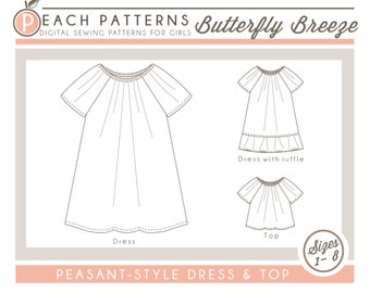 Peasant Dress & Top Butterfly Breeze INSTANT DOWNLOAD PDF Sewing Pattern for Toddlers and Girls: Sizes 1-8