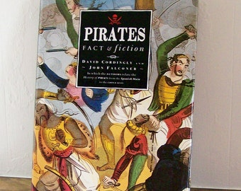 "Book ""Pirates Fact & Fiction"" Illustrated 128 Pages David Cordingly John Falconer 1992"