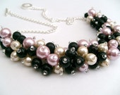 Pink Black and Ivory Pearl Beaded Necklace, Bridesmaid, Bridal Jewelry, Cluster Necklace, Chunky Necklace, Bridesmaid Gift, Wedding