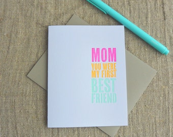 Letterpress Greeting Card - Mother's Day Card - First Best Friend - 111-003
