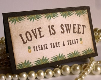Love is Sweet Sign, Wedding Favors, Wedding Favor Tags, Candy Buffet Sign, Sweet Labels, Pineapple Candy Buffet, Table Decorations