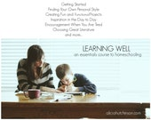 """Online Class """"Learning Well An Essentials Guide To Homeschooling"""""""