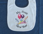 My First New Year Baby Bib - Custom Orders Welcome....